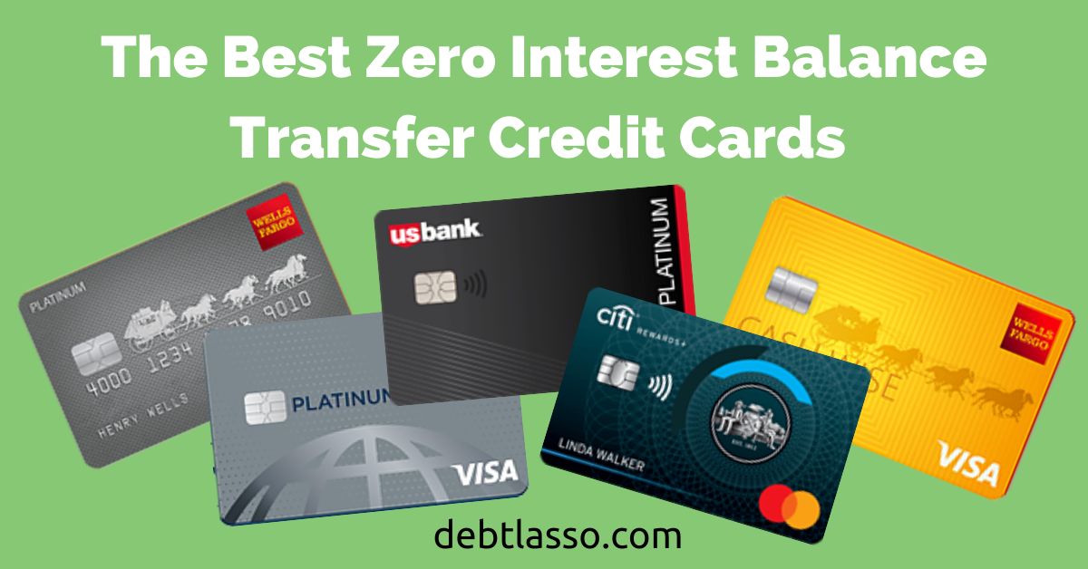 Zero Interest Balance Transfer Credit Cards